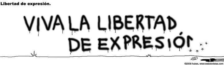 Viva la libertad de expresión