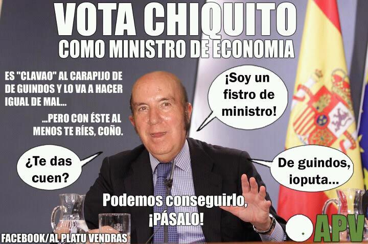 Vota a Chiquito como ministro de economía, ¿te da cuen?