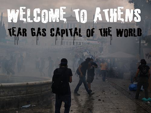 Welcome to Athens - Tear gas capital of the world