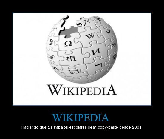Wikipedia - Haciendo que tus trabajos sean copy-paste desde 2001