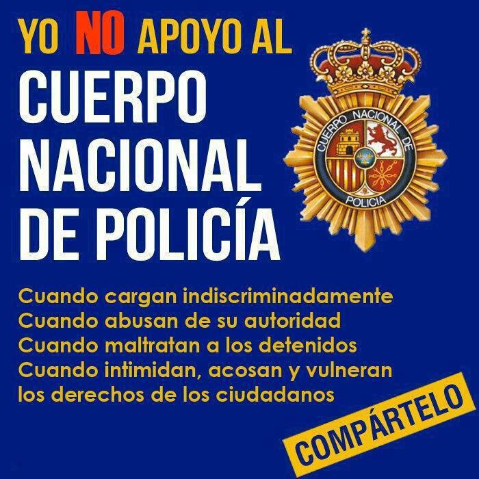 Yo no apoyo al cuerpo nacional de policía cuando...