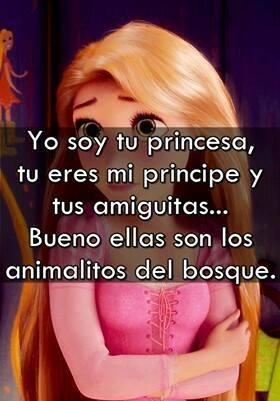 yo soy tu princesa tu eres mi principe y tus amiguitas... bueno ellas son los animalitos del bosque
