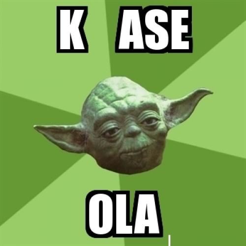 Yoda - Ke ase ola