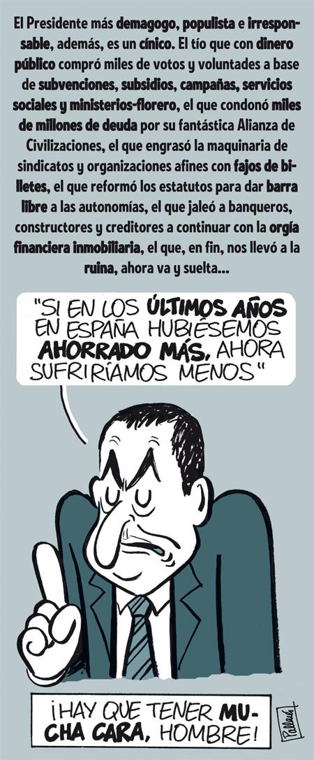 """""""Si en España en los últimos años hubiéramos ahorrado más, ahora sufriríamos menos"""" (Zapatero dixit)"""